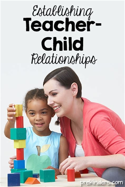 establishing teacher child relationships prekinders