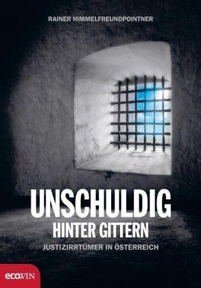 Unschuldig Hinter Gittern Von Rainer Himmelfreundpointner