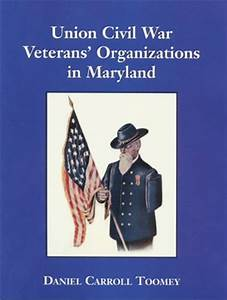 Union Civil War Veterans' Organizations in Maryland Book ...