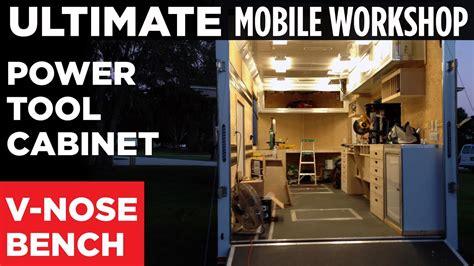 ultimate mobile workshop part   nose workbench