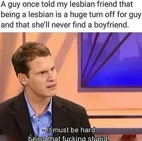 Funny Lesbian Memes - funny lesbian memes 28 images future twit lesbians what we really do funny pictures 34 pics