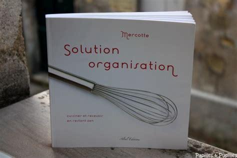 livre cuisine mercotte mercotte solution organisation le livre qu il nous faut