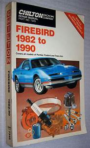 Chilton Firebird  U0026 Trans Am 1982 1990 Automotive Repair