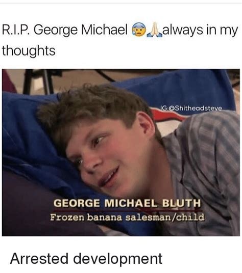 George Michael Memes - funny george michael bluth memes of 2017 on sizzle