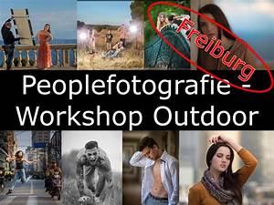Outdoor Shop Freiburg : peoplefotografie workshop outdoor in freiburg ff fotoschule ~ Yasmunasinghe.com Haus und Dekorationen