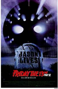 Friday the 13th, Part 6: Jason Lives Movie Posters From ...