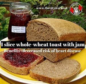 One Slice Whole Wheat Toast With Jam Will Boast Your Energy Before Your Workout