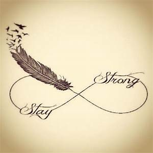 Infinity sign stay strong | Someday tattoos | Pinterest