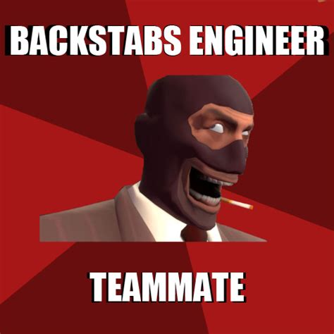 Spy Meme - troll spy team fortress 2 advice animals know your meme