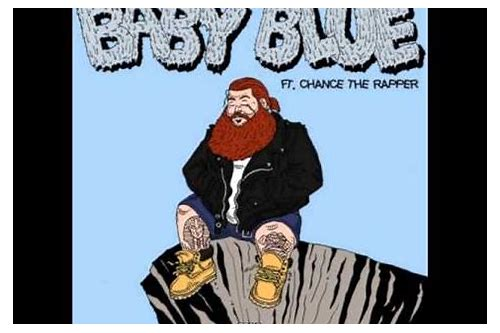 baby blue free download action bronson