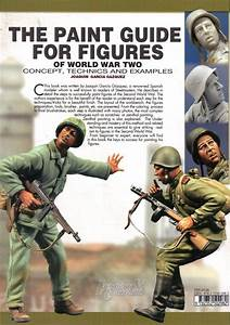 Review  The Paint Guide For Figures Of World War Two
