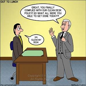 Clean Desk Policy Template 210 Best My Out To Lunch Cartoons Images On Pinterest
