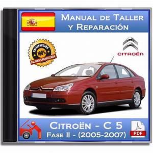 Citroen C5 - Fase Ii -  2005-2007  - Manual De - Vendido En Venta Directa