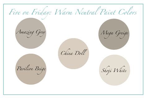 five on friday warm neutral paint colors happymeetshome