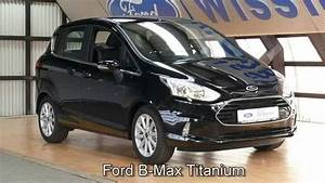 Ford B Max Avis : ford b max titanium erjkfk72057 panther schwarz 2015 ~ Dallasstarsshop.com Idées de Décoration