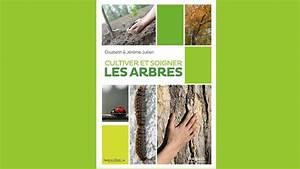 Protection Arbres Fruitiers : apprendre cultiver et soigner les arbres ~ Premium-room.com Idées de Décoration