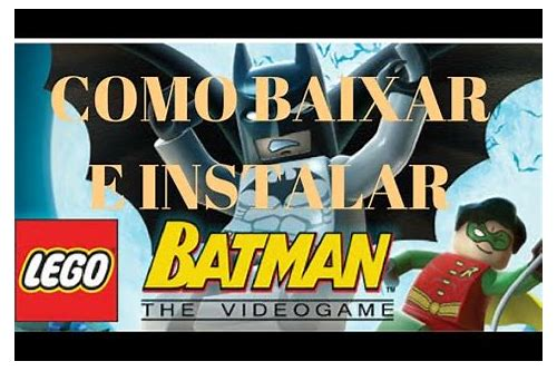 baixar jogo lego batman pc versão completo