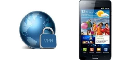 samsung galaxy vpn samsung galaxy vpn how to setup a vpn samsung galaxy s ii st4rt vpn
