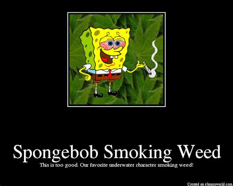 Spongebob Weed Memes - image gallery no smoking spongebob