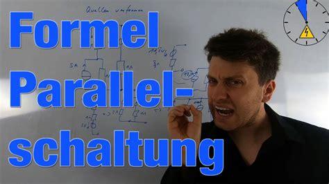 formel fuer parallelschaltung youtube