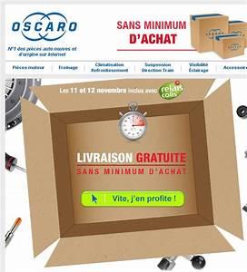 Livraison Gratuite Oscaro : oscaro livraison gratuite les 11 et 12 novembre ~ Medecine-chirurgie-esthetiques.com Avis de Voitures