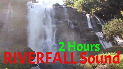 2 Hours Of RIVERFALL Natural Sound ★★ Relaxing Nature Sounds ★★ - YouTube