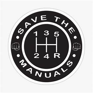 Save The Manuals Stickers