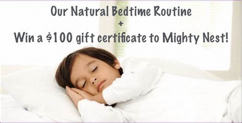 #Our #Natural #Bedtime #Routine #+ #Win #A #$100 #Gift #Certificate