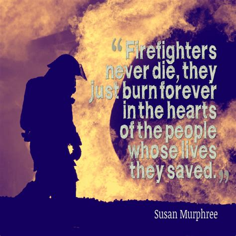 foto de firefighter sayings and quotes Firefighter Quotes