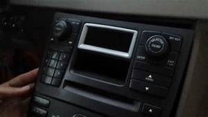 How To Remove Radio    Display    Cd Changer From 2004 Volvo