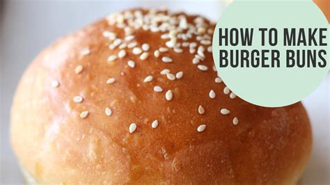 how to make a hamburger how to make burger buns homemade recipe youtube