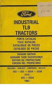 Ford Digger Loader 550 555 555a 555b 655 655a Parts Manual
