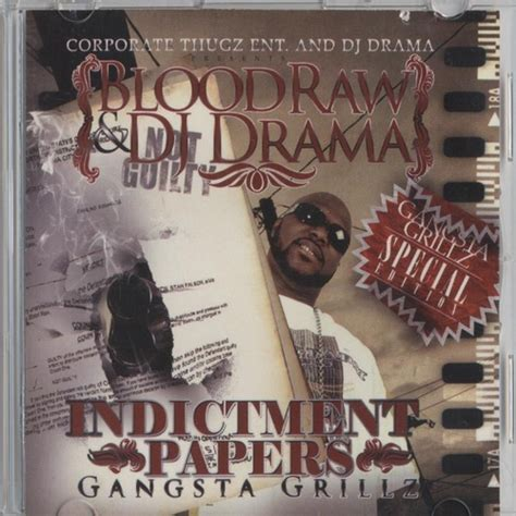 indictment papers mixtape  bloodraw hosted  drama