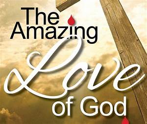 22 Bible Verses About Love Of God