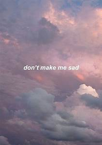 Don't Make Me Sad Pictures, Photos, and Images for ...