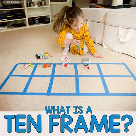 ten frame what it is and why it matters busy toddler 335 | tenframemath7square