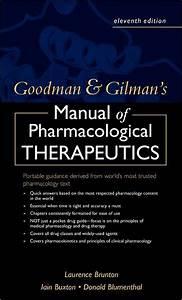 Goodman And Gilman U0026 39 S Manual Of Pharmacology And