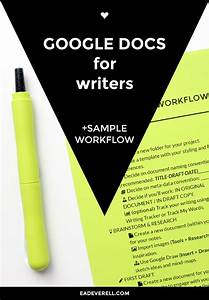 17 best ideas about writers write on pinterest creative With google documents workflow