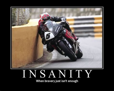Insanity Motorcycle Motivation Poster ... Yep I Know