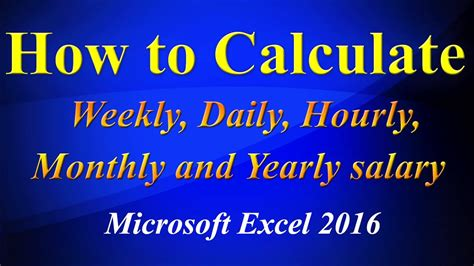 calculating daily weekly hourly yearly salary  excel