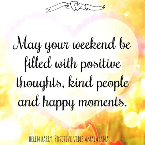 Weekend Quotes 25 Best Happy Weekend Quotes Ideas On Happy