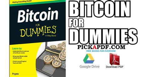 The computers are made to work out people set up powerful computers just to try and get bitcoins. Bitcoin For Dummies PDF Free Download Direct Link