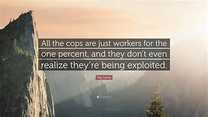 Percent Workers They Cops Realize Even Don