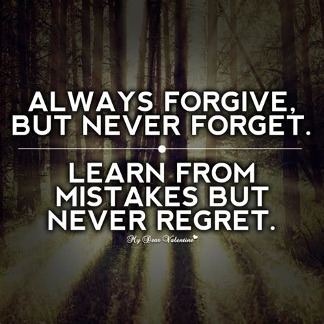 You Can Forgive But Never Forget Quotes