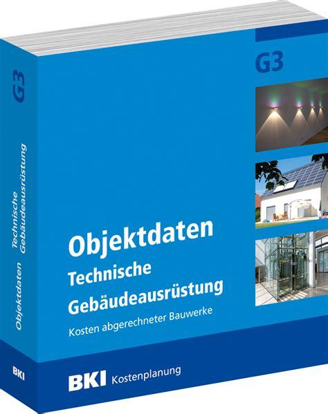 Bki Objektdaten Technische Gebaeudeausruestung G5 by Bki Objektdaten Technische Geb 228 Udeausr 252 Stung G3 G4 G5 Bki