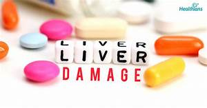 10 Early Signs Of Liver Damage