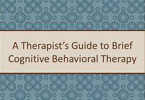A Therapist U0026 39 S Guide To Brief Cbt