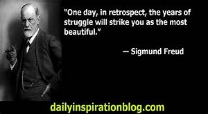 Inspirational Quotes by Sigmund Freud - Logical Quotes