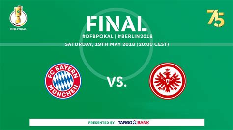 european house plans one frankfurt and fc bayern in the dfb pokal 2018