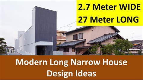7 Metre Wide Home Designs : 2 7 Meters Wide Long Narrow House Design Ideas